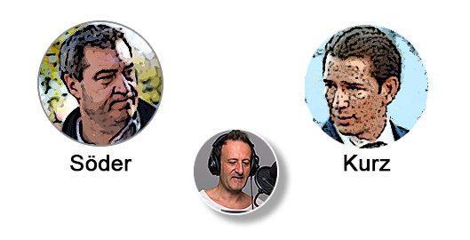 Markus Söder lobt den Corona-Plan von Sebastian Kurz